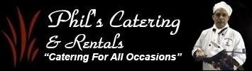 Phil's Catering & Rentals
